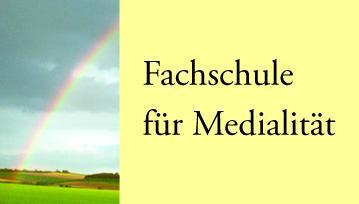 Fachschule für Medialität